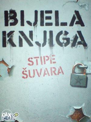 Bijela KNJIGA - Stipe ŠUVARA