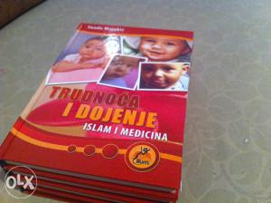 TRUDNOĆA I DOJENJE - ISLAM I MEDICINA