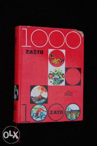 1000 zašto - 1000 zato (hiljadu)