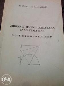 Zbirka riješenih zadataka iz matematike / Onodi Galija