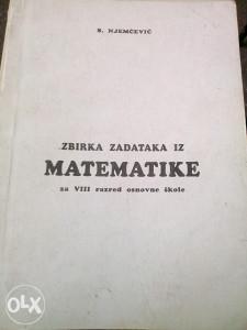 Zbirka zadataka iz matematike 8 / Njemčević