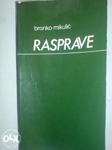RASPRAVE - Branko Mikulić