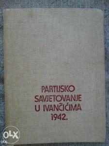 PARTIJSKO SAVJETOVANJE U IVANČIĆIMA 1942.