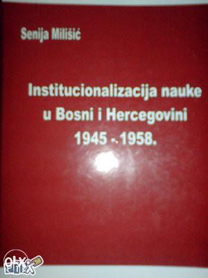 INSTITUCIONALIZACIJA NAUKE U BiH
