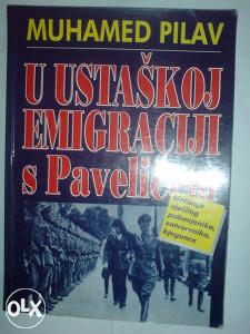 U USTAŠKOJ EMIGRACIJI s Pavelićem