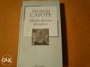 Truman Capote - Hladnokrvno ubojstvo