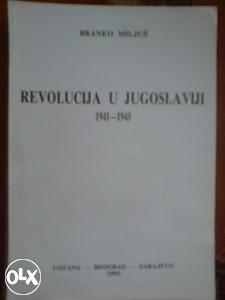 REVOLUCIJA U JUGOSLAVIJI 1941 - 1945