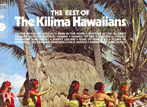 The Best Of Kilima Hawaiians lp