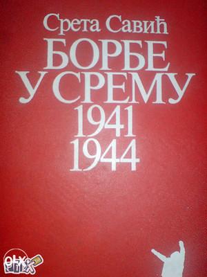 Borbe u S R E M U 1941 - 1944