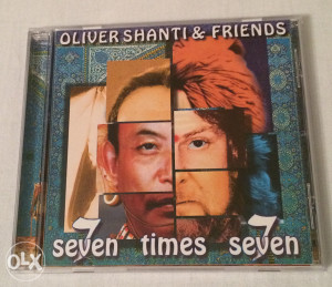 OLIVER SHANTI and Friends - Seven Times Seven
