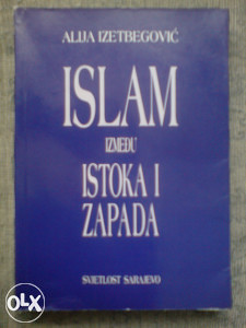 ISLAM IZMEĐU ISTOKA I ZAPADA