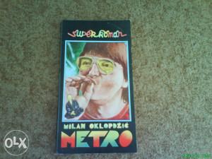 Milan Oklopdzic - Metro