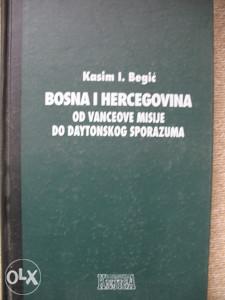 Knjiga  BIH od Vanceove misije do Daytonskog sporazuma