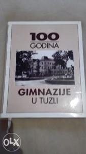 100 GODINA GIMNAZIJE U TUZLI
