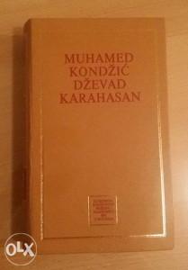 Muhamed Kondžić - Silicijum front,  Dževad Karahasan...