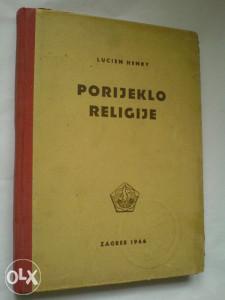 filozofija religija Lucien Henry: Porijeklo religije