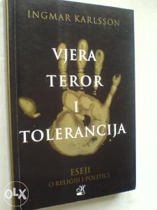 Ingmar Karlsson: Vjera teror i tolerancija-eseji o reli