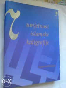 Ćazim Hadžimejlić: Umjetnost Islamske kaligrafija
