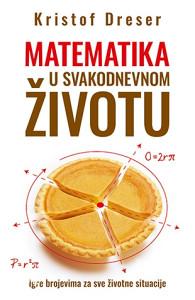Matematika u svakodnevnom životu - Kristof Dreser