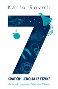 Sedam kratkih lekcija iz fizike - Karlo Roveli