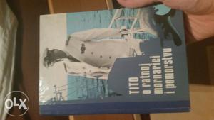 Josip Broz Tito - O ratnoj mornarici i pomorstvu