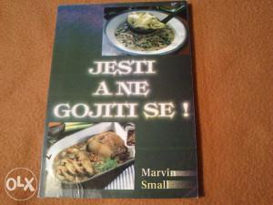 Marvin Small - Jesti a ne gojiti se