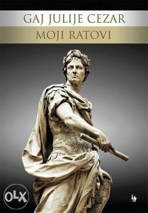 Knjiga: Moji ratovi, pisac: Gaj Julije Cezar, Filozofija