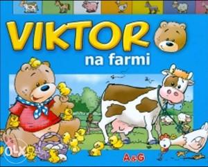 Knjiga: Viktor na farmi, pisac: Skupina autora, Dječije knjige, Slikovnice