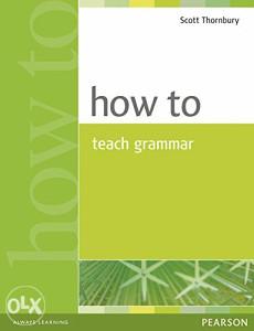 Knjiga: How to Teach Grammar, pisac: Scott Thornbury, Strani jezici, Udžbenici