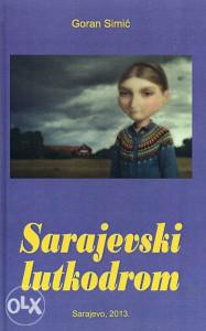 Knjiga: Sarajevski lutkodrom - Sedam drama za djecu, pisac: Goran Simić, Književnost, Drama, Dječije knjige, Kreativna igra