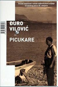 Knjiga: Picukare, pisac: Đuro Vilović, Romani, Ljubavni