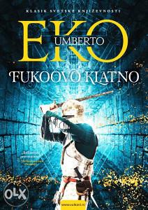 Knjiga: Fukoovo klatno, pisac: Umberto Eko, Književnost, Romani, Klasici, Preporuka