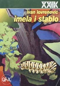 Knjiga: Imela i stablo (eseji, kronike), pisac: Ivan Lovrenović, Popularna nauka, Stručne knjige, Sociologija