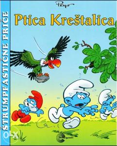 Knjiga: Štrumpfastične priče - Ptica Kreštalica, pisac: Peyo, Dječije knjige, Slikovnice, Do 10.00 KM