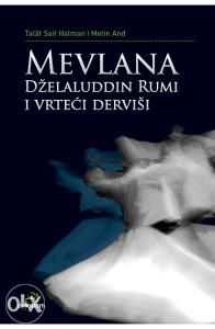 Knjiga: Mevlana Dželaludin Rumi i vrteći derviši, pisac: Talat Sait, Metin And, Religija, Islam