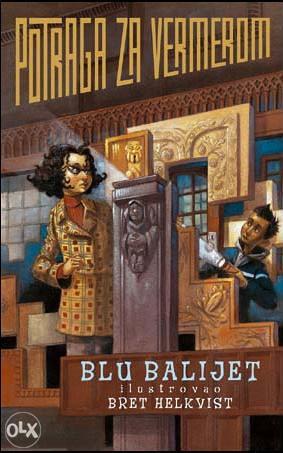 Knjiga: Potraga za Vermerom, pisac: Belijet Blu, Dječije knjige, Romani i priče