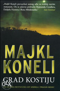 Knjiga: Grad kostiju, pisac: Majkl Koneli, Romani, Triler