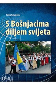 Knjiga: S BOŠNJACIMA DILJEM SVIJETA, pisac: Salih Smajlović, Religija, Islam
