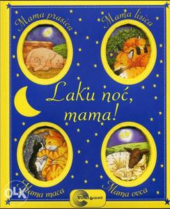 Knjiga: Laku noć, mama!, pisac: Marko Kampanela, Dječije knjige, Slikovnice, Romani i priče