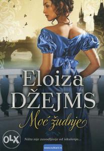 Knjiga: Moć žudnje, pisac: Eloiza Džejms, Književnost, Romani, Ljubavni
