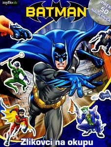 Knjiga: Batman - Zlikovci na okupu, pisac: Bob Kejn, Dječije knjige, Slikovnice, Do 10.00 KM