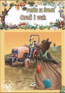 Knjiga: Orač i vuk, pisac: N/A, Dječije knjige, Slikovnice, Romani i priče, Do 10.00 KM