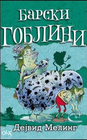 Knjiga: Barski Goblini, pisac: Dejvid Meling, Dječije knjige, Romani i priče, Do 10.00 KM