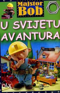 Knjiga: Majstor Bob u svijetu avantura, pisac: Sanja Đurković - urednica, Dječije knjige, Romani i priče