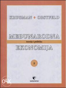 Knjiga: Međunarodna ekonomija, pisac: Paul R. Krugman, Maurice Obstfeld, Udžbenici, Fakultet, Stručne knjige, Društvene nauke, Ekonomija