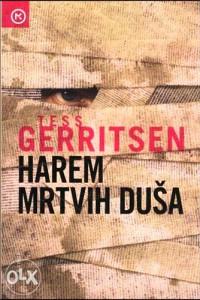 Knjiga: Harem mrtvih duša, pisac: Tess Gerritsen, Književnost, Romani, Triler