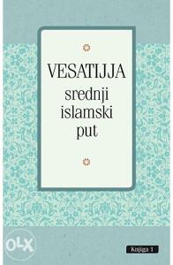 Knjiga: Vesatijja - Srednji islamski put, pisac: Jusuf el-Karadavi, Vehba ez-Zuhajli, Religija, Islam