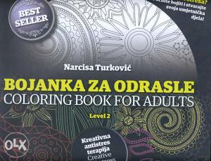 Knjiga: Bojanka za odrasle - Kreativna antistres terapija, Level 2, pisac: Narcisa Turković, Umjetnost, Hobi
