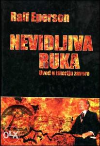 Knjiga: Nevidljiva ruka, pisac: Ralf Eperson, Popularna nauka, Stručne knjige, Društvene nauke, Politika, Istorija, Ekonomija