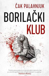 Knjiga: Borilački klub, pisac: Čak Palahnjuk, Književnost, Romani, Knjiga-Film, Preporuka